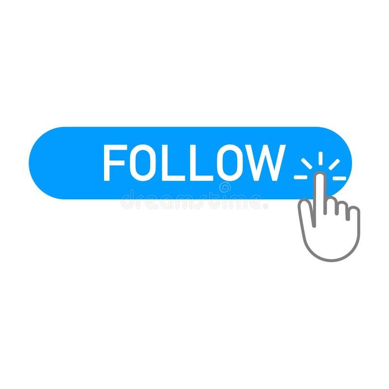 Siga el botón azul con hacer clic en de la mano ilustración del vector
