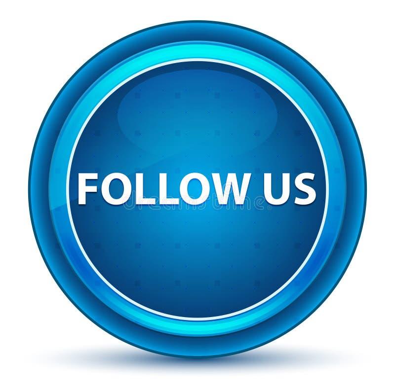 Siga-nos botão redondo azul do globo ocular ilustração royalty free