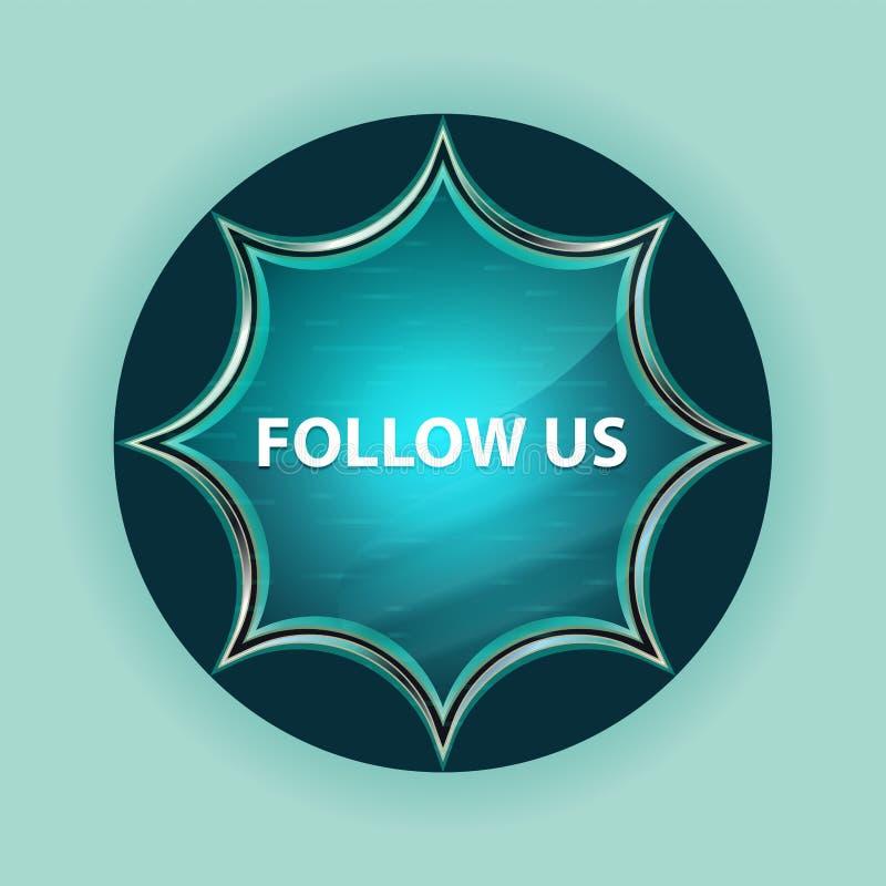 Siga-nos fundo azul sunburst vítreo mágico dos azul-céu do botão foto de stock