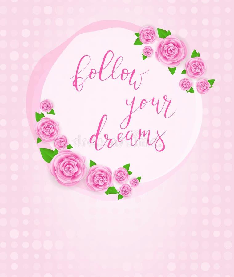 Siga seu cartão cor-de-rosa dos sonhos ilustração do vetor