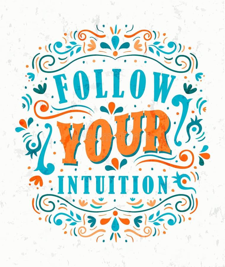 Siga seu conceito inspirador das citações da intuição ilustração royalty free