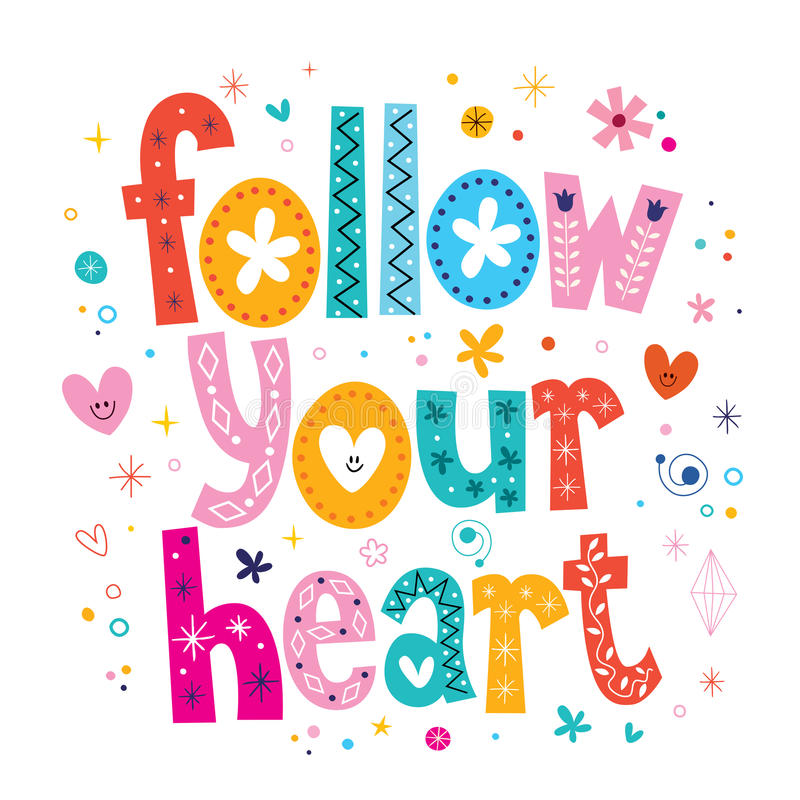 Siga seu coração ilustração do vetor