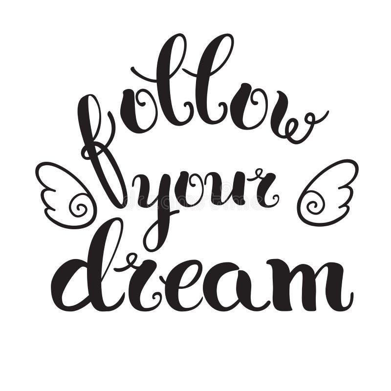 'Siga seu sonho ilustração stock