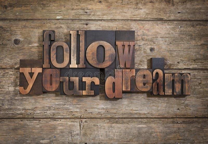 Siga seu sonho escrito com o tipo da tipografia fotografia de stock