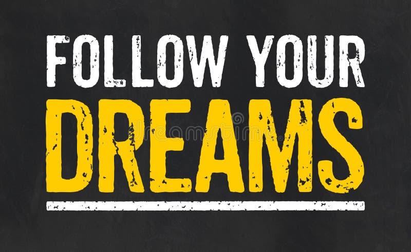 Siga seus sonhos ilustração royalty free