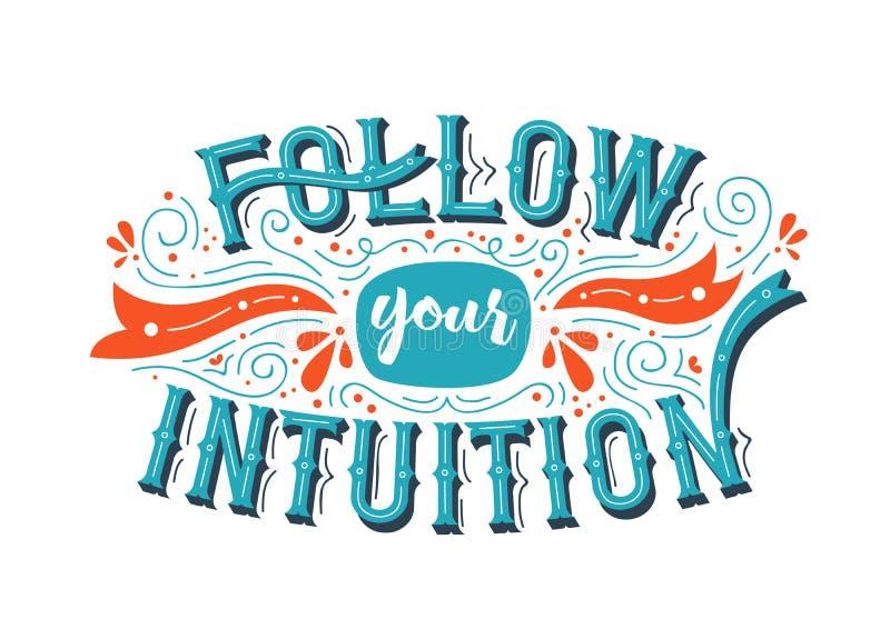 Siga su concepto de la cita de la inspiración de la intuición ilustración del vector