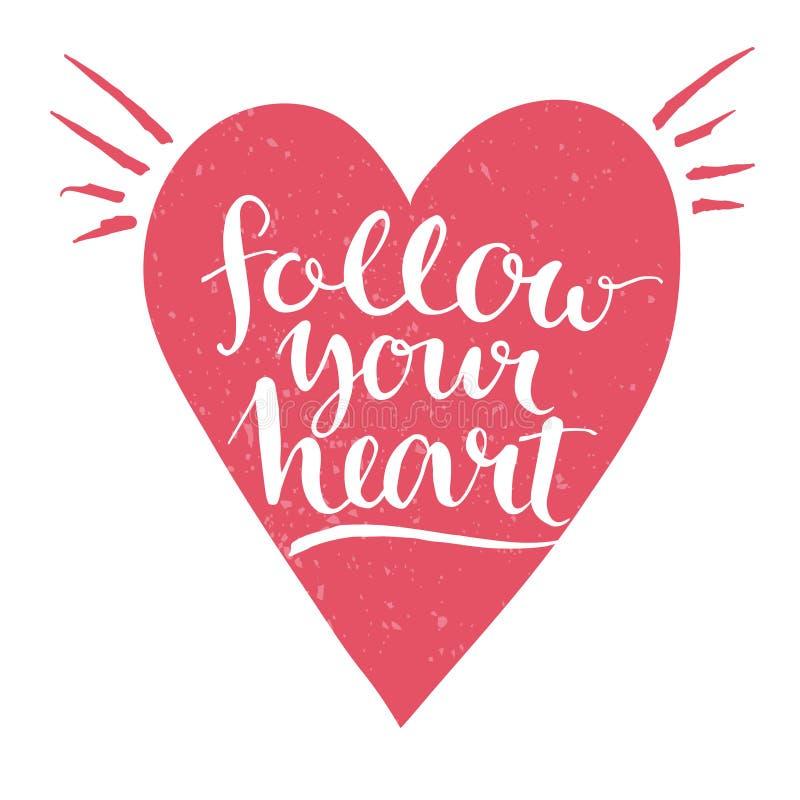 Siga su corazón - caligrafía moderna blanca ilustración del vector