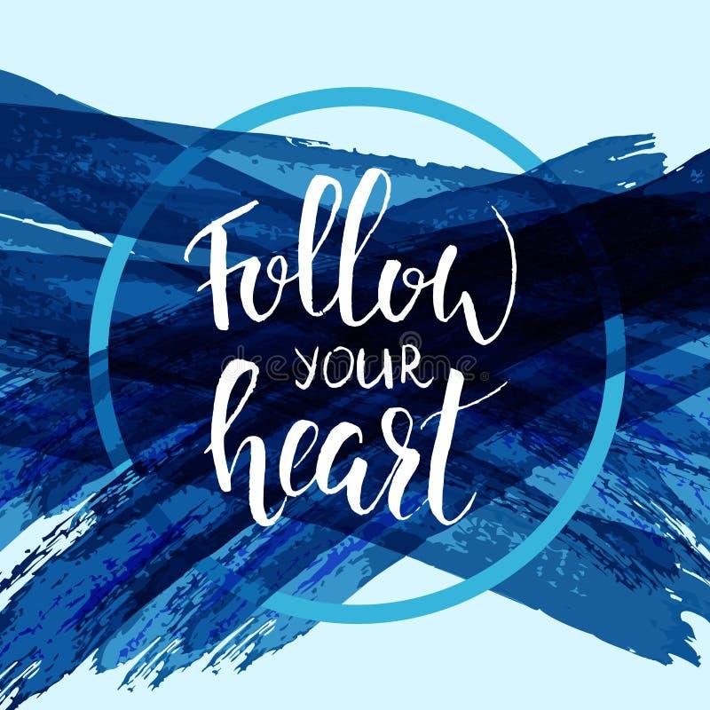 Siga sua caligrafia moderna do coração ilustração stock