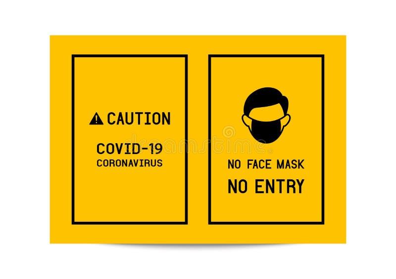 Sign caution No face mask No entry avoid COVID-19 coronavirus.  vector illustration