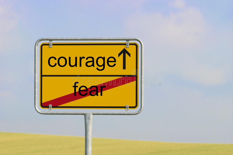 Sign fear courage royalty free stock images