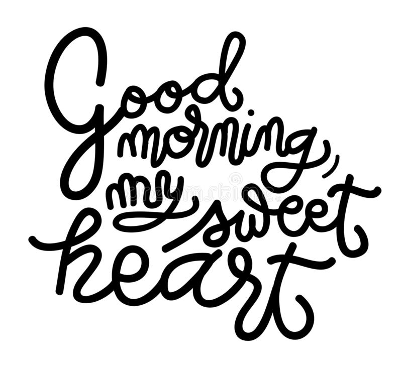Sign Good morning, my sweet heart, template poster hand drawn. Vector. stock illustration