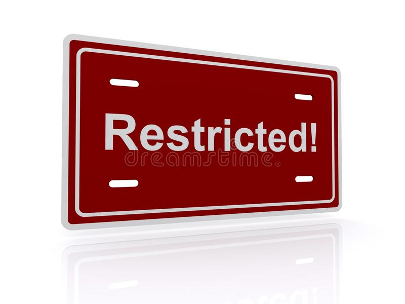 Sign saying Restricted!. Brown sign board with text saying 'Restricted!' isolated on white background stock illustration