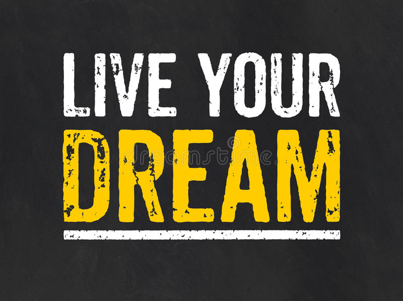 Sign with the text Live your Dream vector illustration