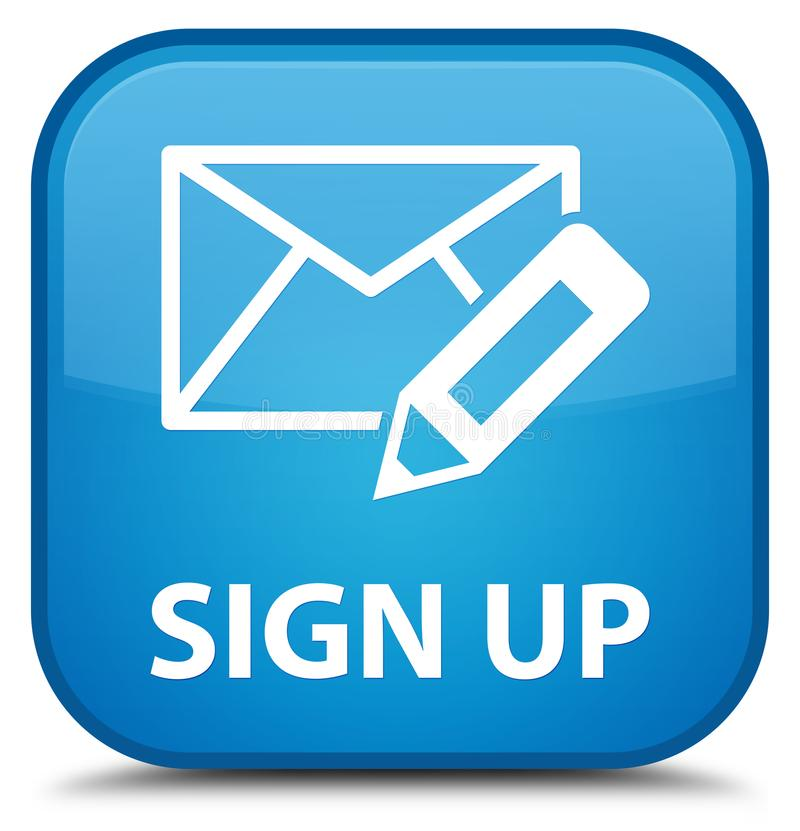 Sign Up Edit Mail Icon Special Cyan Blue Square Button Stock
