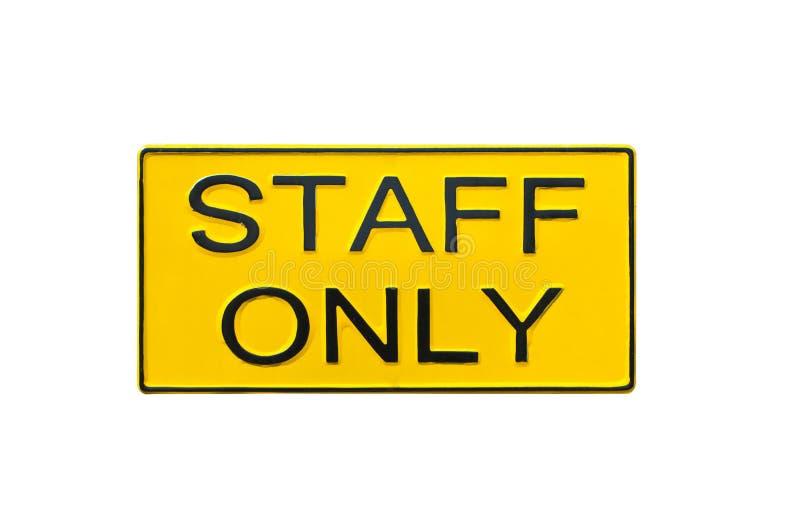Signe de personnel seulement. image stock