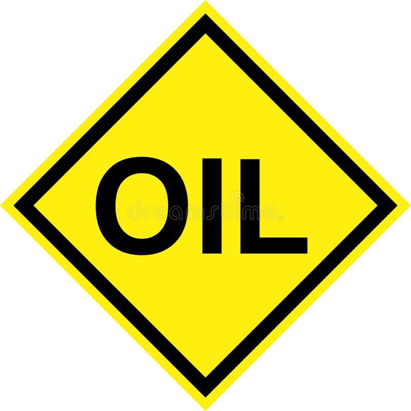Signe de risque jaune avec le texte d'huile illustration libre de droits