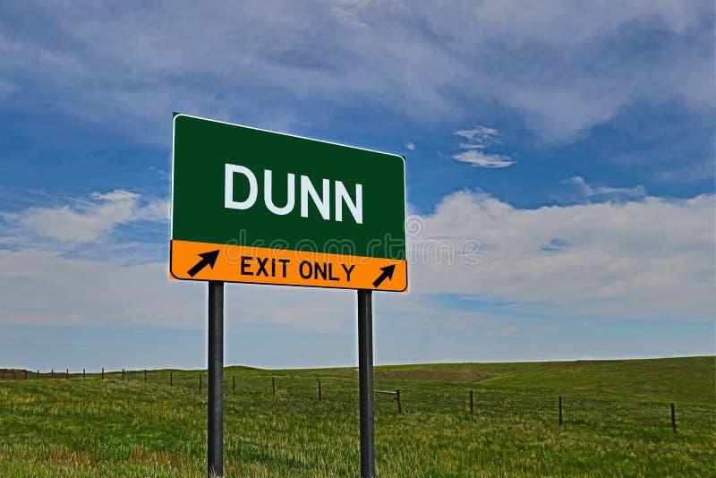 Signe de sortie de route des USA pour Dunn photographie stock libre de droits
