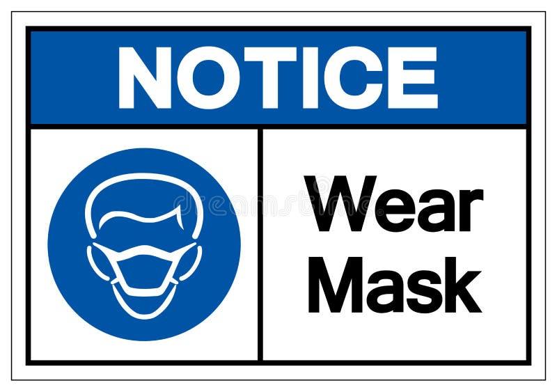 Signe de symbole de masque d'usage d'avis, illustration de vecteur, isolat sur le label blanc de fond EPS10 illustration stock