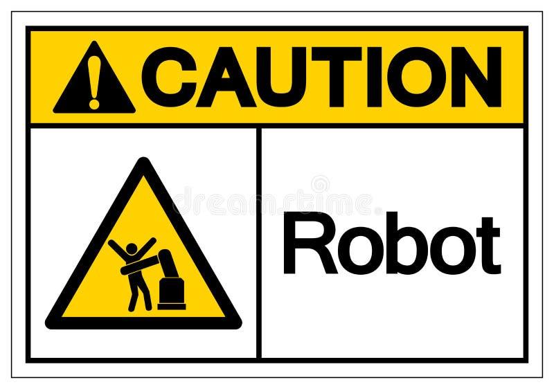 Signe de symbole de robot de pr?caution, illustration de vecteur, isolat sur le label blanc de fond EPS10 illustration libre de droits
