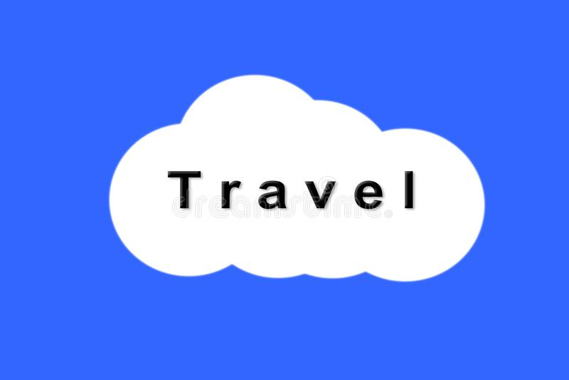 Signe de voyage textotez le voyage sur le nuage blanc sur le fond bleu images stock