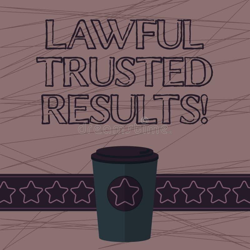 Signe des textes donnant des résultats de confiance légaux Affaire conceptuelle de fermeture de photo sûre par les contrats jurid illustration stock