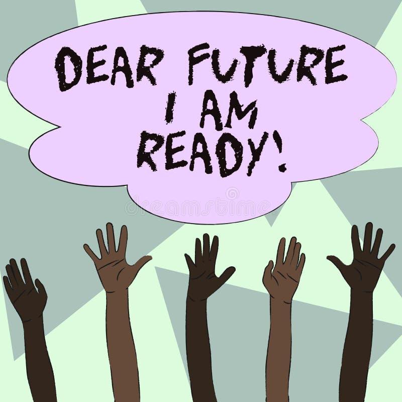 Signe des textes me montrant à cher avenir suis prêt Situation conceptuelle d'action d'état de photo étant multiracial entièremen illustration libre de droits