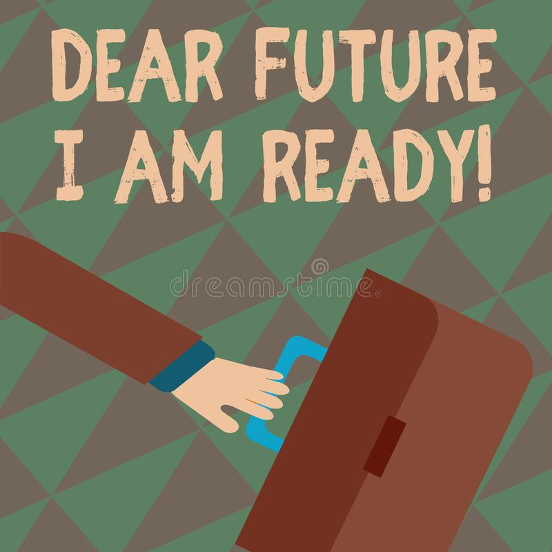 Signe des textes me montrant ? cher avenir suis pr?t Situation conceptuelle d'action d'?tat de photo ?tant pr?cipitation enti?rem illustration stock