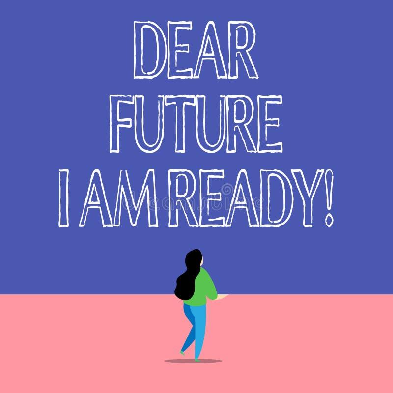 Signe des textes me montrant ? cher avenir suis pr?t Situation conceptuelle d'action d'?tat de photo ?tant enti?rement pr?par?e illustration libre de droits