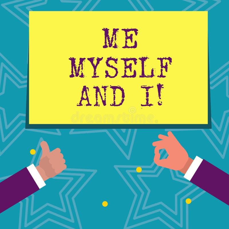 Signe des textes me montrant moi-même et I Responsabilité de prise selfindependent égoïste de photo conceptuelle des actions illustration de vecteur