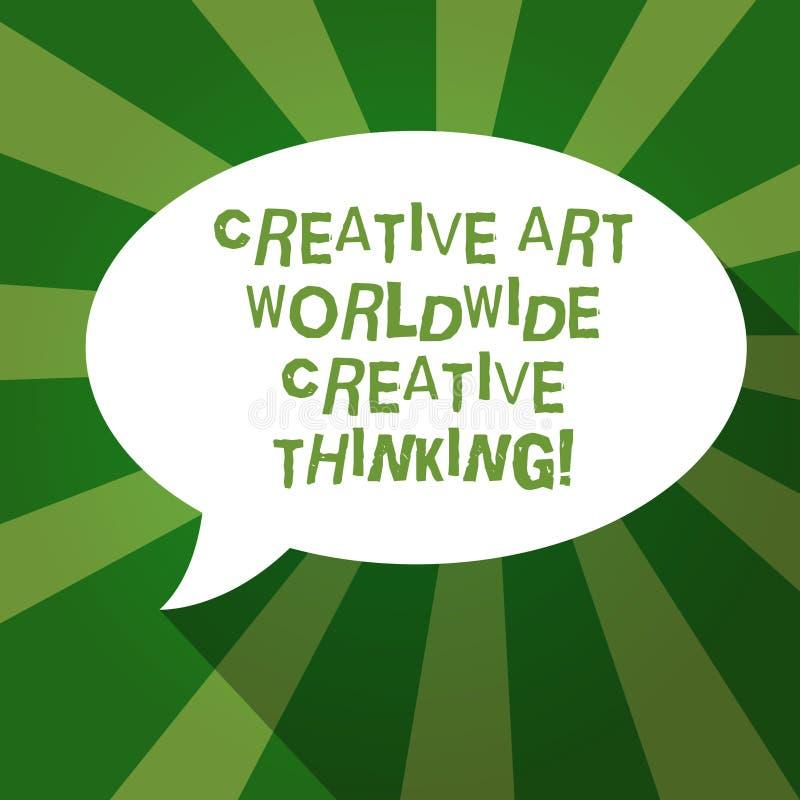 Signe des textes montrant Art Worldwide Creative Thinking créatif La conception moderne globale de créativité de photo conceptuel illustration stock