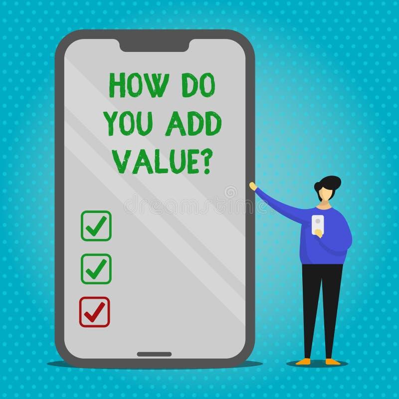 Signe des textes montrant comment vous ajoutez Valuequestion La photo conceptuelle apportent le progrès d'affaires pour contribue illustration stock