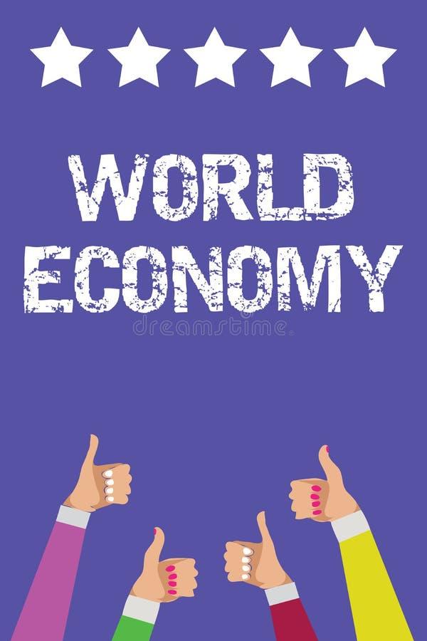 Signe des textes montrant l'économie mondiale Les marchés internationaux mondiaux globaux de photo conceptuelle commercent le thu illustration stock