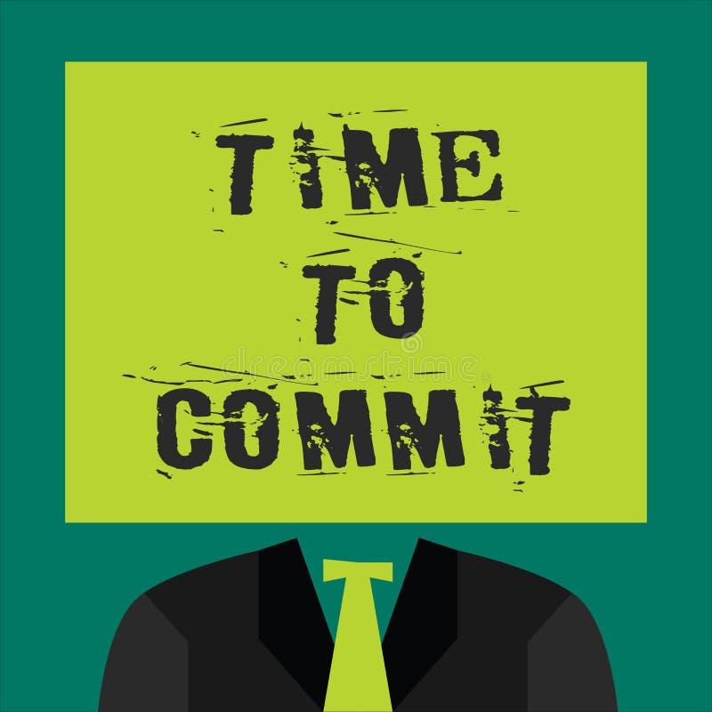 Signe des textes montrant l'heure de commettre Engagement ou obligation conceptuel de photo qui limitent la liberté d'action illustration de vecteur