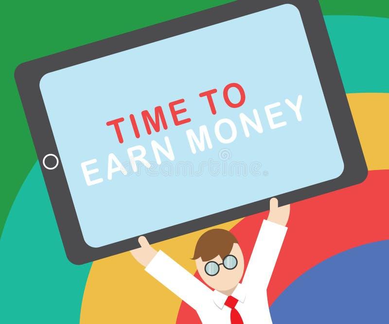 Signe des textes montrant l'heure de gagner l'argent La photo conceptuelle deviennent payée pour le travail effectué investissent illustration libre de droits