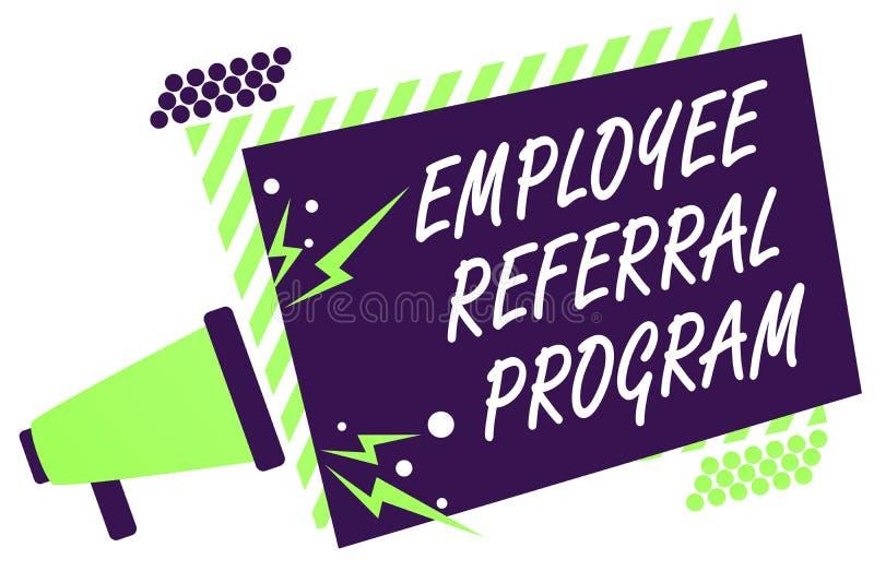 Signe des textes montrant le programme de référence des employés Les employés conceptuels de photo recommandent le loudspeake qua illustration libre de droits