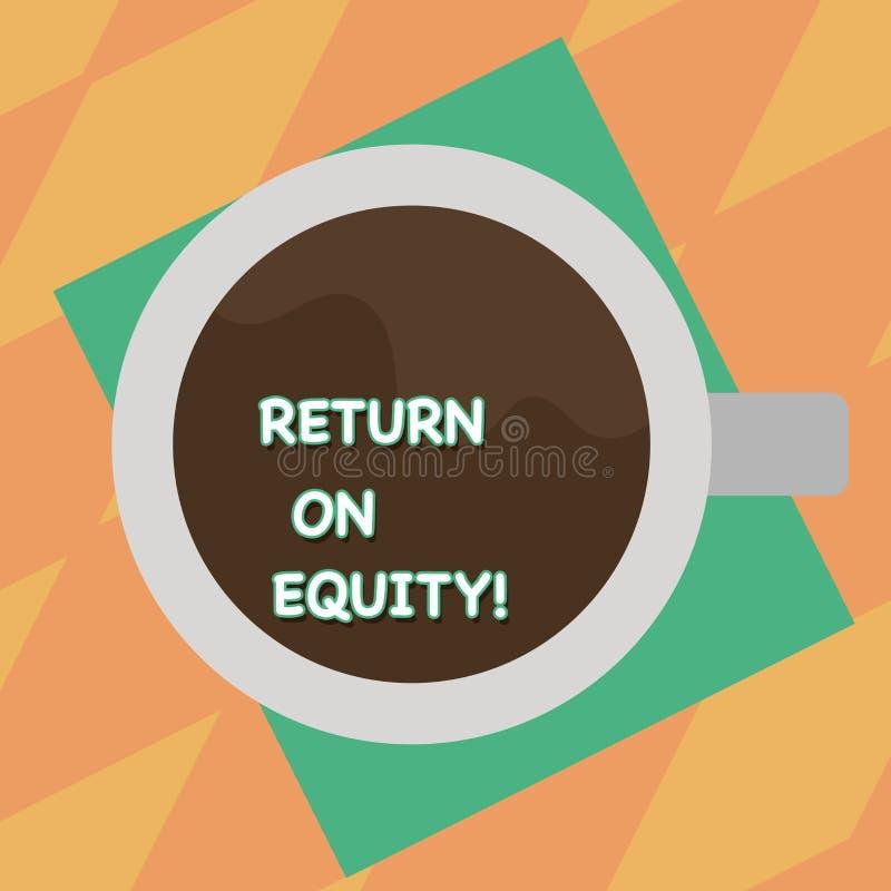 Signe des textes montrant le retour sur des capitaux propres Affaires conceptuelles de rentabilité de photo par rapport à la vale illustration stock
