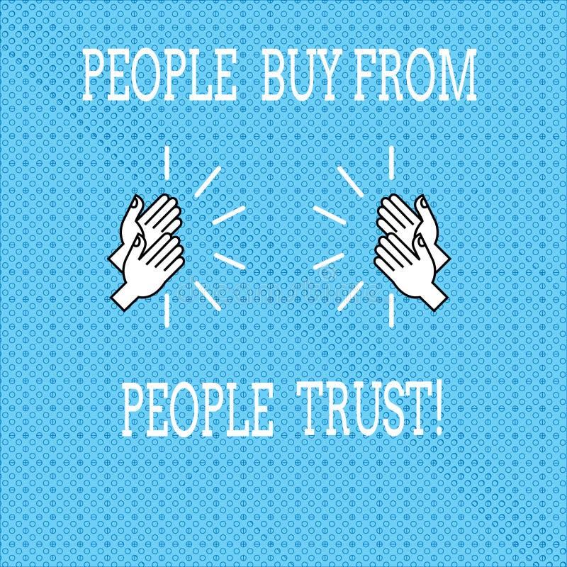 Signe des textes montrant des personnes pour acheter des personnes elles font confiance au dessin de construction de confiance et illustration stock
