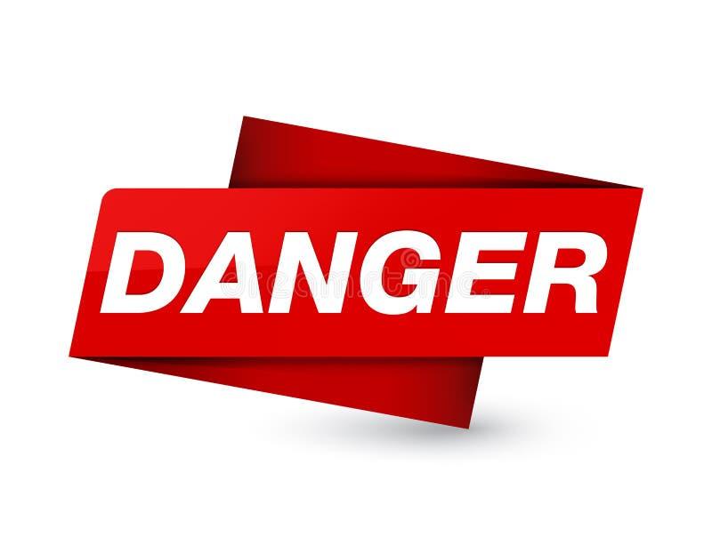 Signe rouge de la meilleure qualité d'étiquette de danger illustration de vecteur