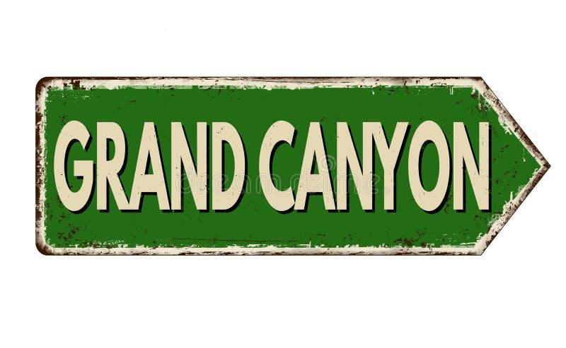 Signe rouillé en métal de cru de Grand Canyon illustration stock