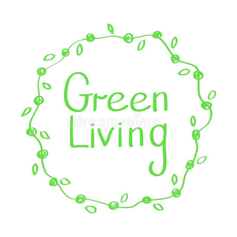 Signe tiré par la main de vecteur Vie verte de calligraphie Logo vivant vert Illustration de vecteur illustration stock