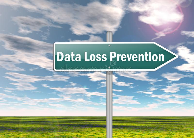 Signpost Data Loss Prevention. Signpost with Data Loss Prevention wording royalty free illustration