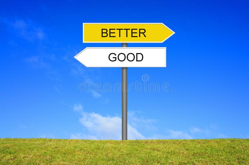 Signpost showing Good and Better. Signpost outside is showing Good and Better stock illustration