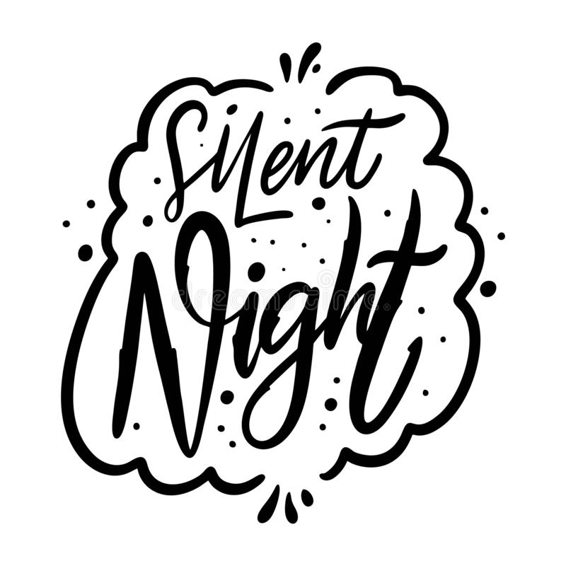 Silent night christmas holiday phrase. Hand drawn vector lettering. Black ink. Isolated on white background vector illustration