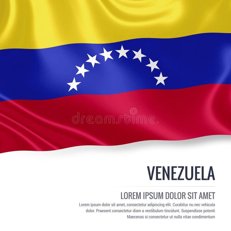 Silkeslen flagga av Venezuela som vinkar på en isolerad vit bakgrund med det vita textområdet för ditt annonsmeddelande stock illustrationer