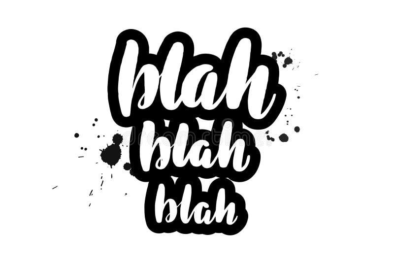Lettering blah blah blah vector illustration