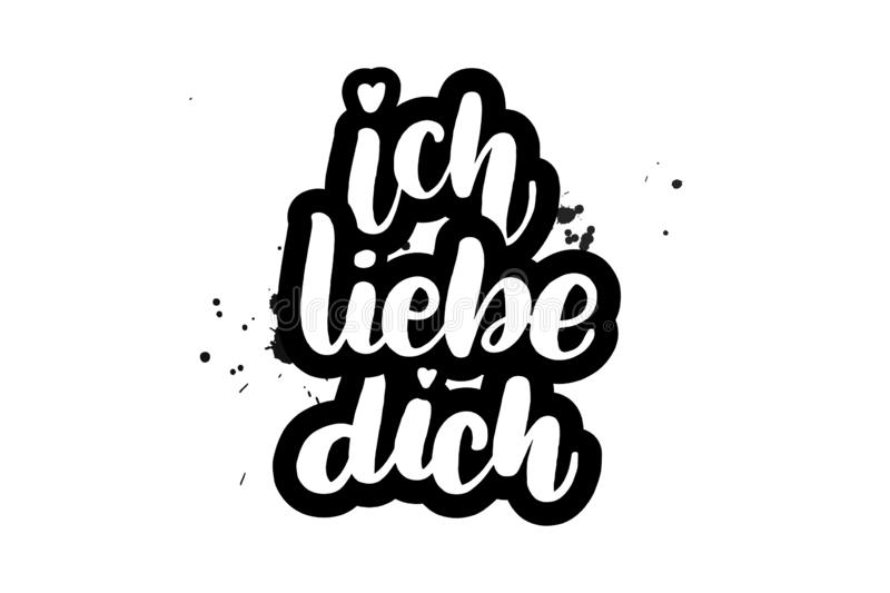 Lettering ich liebe dich. Inspirational handwritten brush lettering ich liebe dich. I love you in German. Vector calligraphy illustration isolated on white royalty free illustration