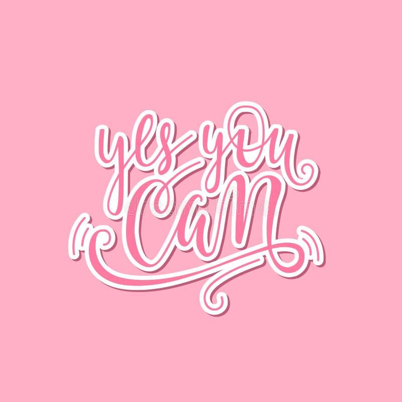 Sim você pode entregar a rotulação da frase Slogan positivo Citações rotuladas mão ilustração stock