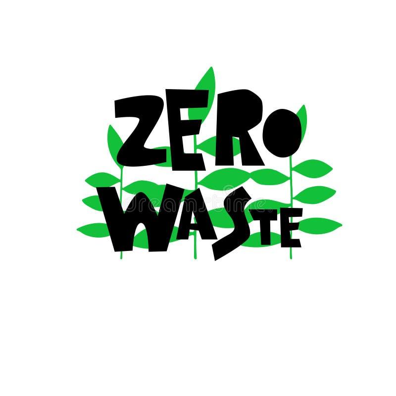 Simbolo residuo zero Slogan scritto a mano con le foglie verdi Concetto della vita ecologica Per il logos e le insegne royalty illustrazione gratis