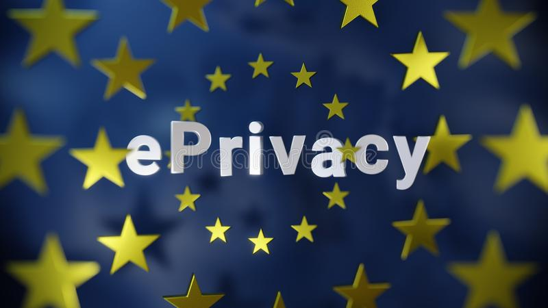 EPrivacy Europe EU. Simple easy to read word `ePrivacy` surrounded by several layers of the 12 yellow stars of the European flag, blue background, metallic royalty free illustration