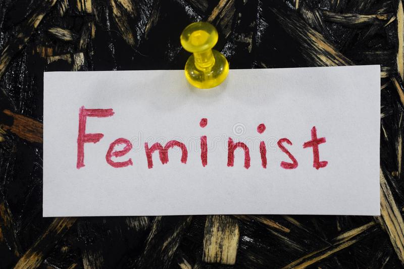 A simple and understandable inscription, feminist. Text, a simple and understandable inscription, feminist royalty free stock images